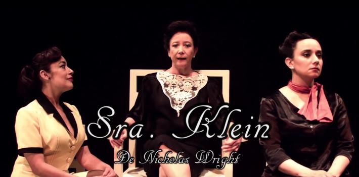 Sra. Klein de Nicholas Wright Con: Emoé de la Parra, Paola Izquierdo y Alejandra Maldonado